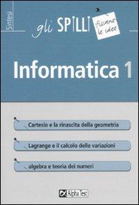 Informatica. Vol. 1 di Fabio Fracas
