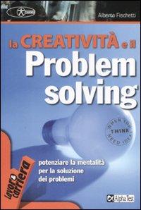 La creatività e il problem ...