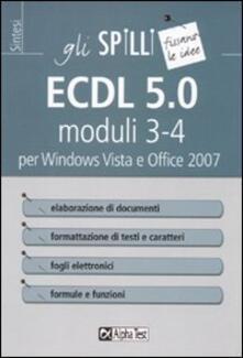 ECDL 5.0 moduli 3-4. Elaborazione di testi e fogli elettronici.pdf