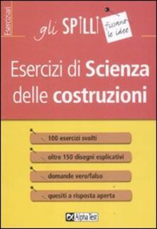 Esercizi di scienza delle costruzioni.pdf