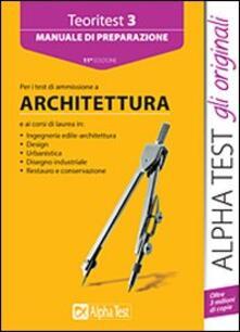 Lpgcsostenible.es Teoritest. Vol. 3: Manuale di preparazione per i test di ammissione a architettura. Image