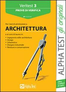 Chievoveronavalpo.it Veritest. Vol. 3: Prove di verifica per i test di ammissione a architettura. Image