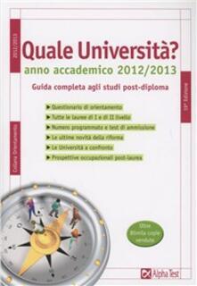 Charun.it Quale università? Anno accademico 2012-2013. Guida completa agli studi post-diploma. Con CD-ROM Image