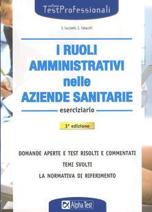 Milanospringparade.it I ruoli amministrativi nelle aziende sanitarie. Eserciziario Image