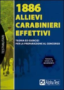Fondazionesergioperlamusica.it 1886 allievi carabinieri effettivi. Teoria ed esercizi per la preparazione al concorso Image