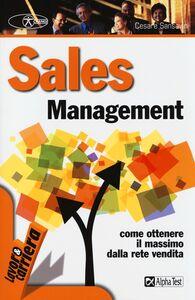 Foto Cover di Sales management, Libro di Cesare Sansavini, edito da Alpha Test