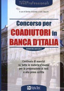 Foto Cover di Concorso per coadiutori in Banca d'Italia, Libro di  edito da Alpha Test