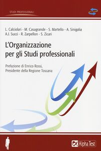 Foto Cover di L' organizzazione per gli studi professionali, Libro di  edito da Alpha Test