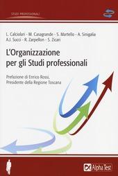 L' organizzazione per gli studi professionali