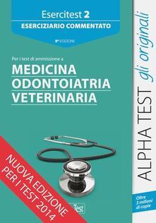 Lpgcsostenible.es Esercitest. Vol. 2: Eserciziario commentato per i test di ammissione a medicina. Image