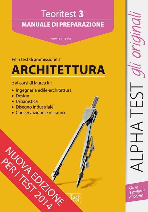 Image of Teoritest. Vol. 3: Teoria ed esercizi per le prove di ammissione: architetturatura.