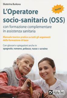 L operatore socio-sanitario (OSS) con formazione complementare in assistenza sanitaria.pdf