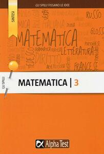 Foto Cover di Matematica. Vol. 3, Libro di AA.VV edito da Alpha Test