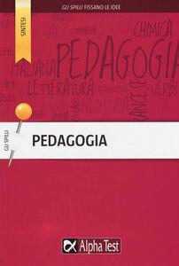 Foto Cover di Pedagogia, Libro di Loredana Gigante,Giulia Gulfo, edito da Alpha Test