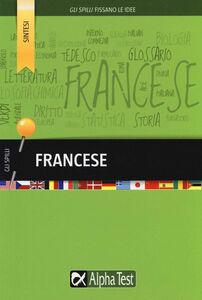 Foto Cover di Francese, Libro di Francesca Desiderio,Nicolino De Rubertis, edito da Alpha Test