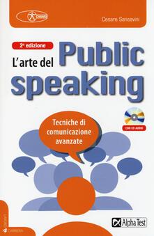 Radiospeed.it L' arte del public speaking. Tecniche di comunicazione avanzate. Con CD Audio Image