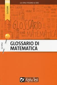 Libro Glossario di matematica Daniele Gouthier
