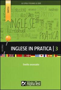 Libro Inglese in pratica. Vol. 3: Livello avanzato. Daniel Stephens