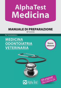 Libro Alpha Test. Medicina, odontoiatria, veterinaria. Manuale di preparazione