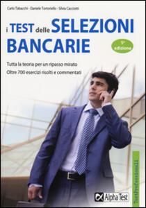 I test delle selezioni bancarie