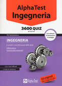 Libro Alpha Test. Ingegneria 3600 quiz. Con software di simulazione