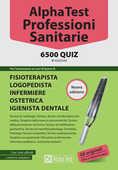 Libro Alpha Test. Professioni sanitarie. 6500 quiz Stefano Bertocchi Doriana Rodino Alberto Sironi