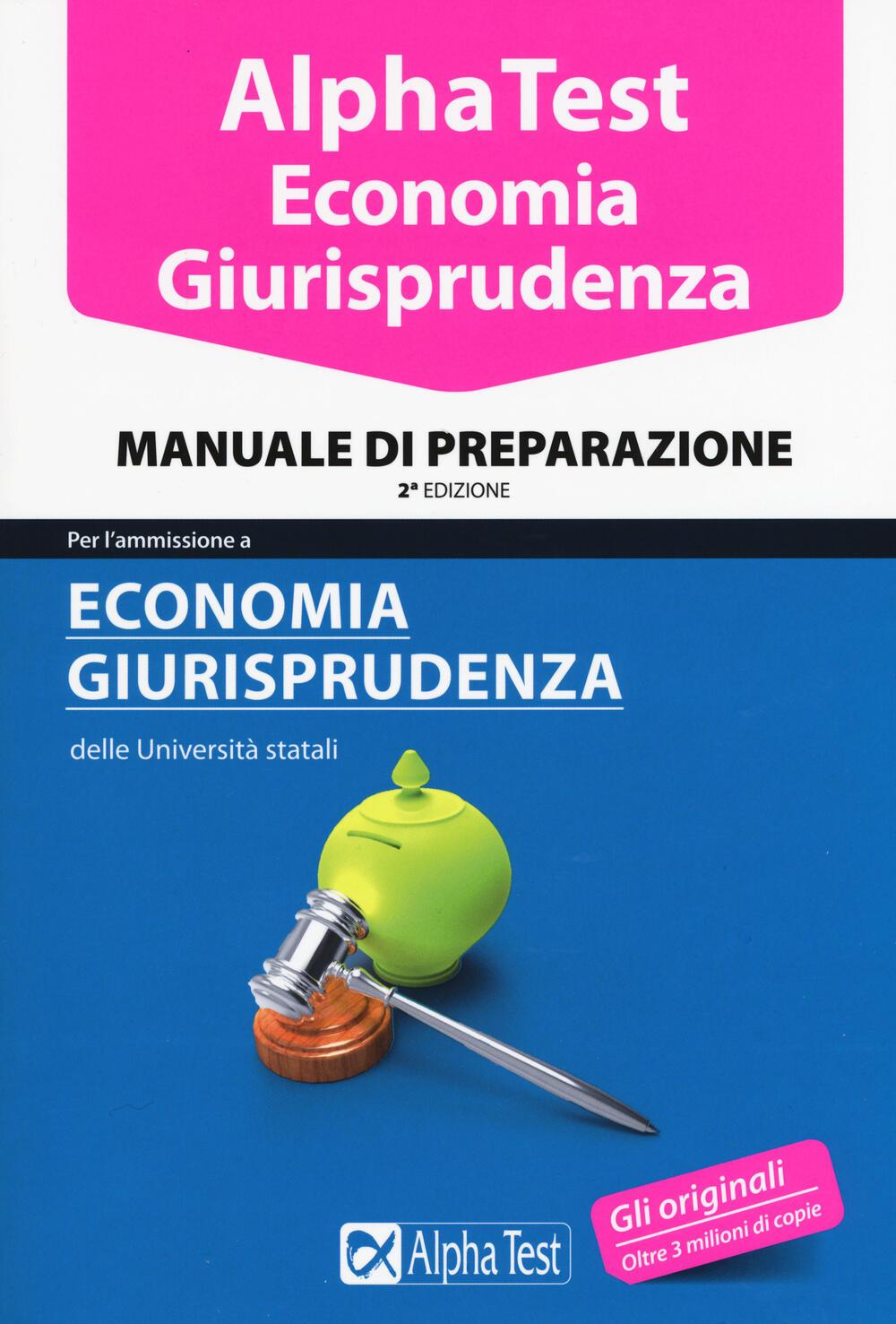 Alpha test economia giurisprudenza manuale di for Test ammissione economia