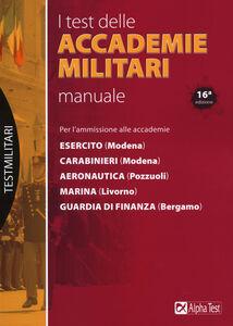Libro I test delle accademie militari. Manuale Massimo Drago , Massimiliano Bianchini