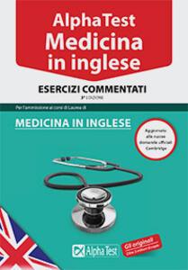 Alpha Test. Medicina in inglese. Esercizi commentati