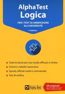 Libro Alpha Test logica. Per i test di ammissione all'università Massimiliano Bianchini , Carlo Tabacchi , Alessandro Lucchese