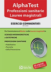 Foto Cover di Alpha Test. Professioni sanitarie. Lauree magistrali. Esercizi, Libro di  edito da Alpha Test