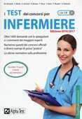 Libro I test dei concorsi per infermiere. Con CD-ROM