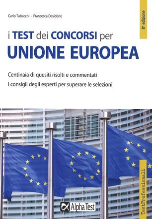 1b57cf8c74 I test dei concorsi per Unione Europea. Centinaia di quesiti risolti e  commentati - Carlo