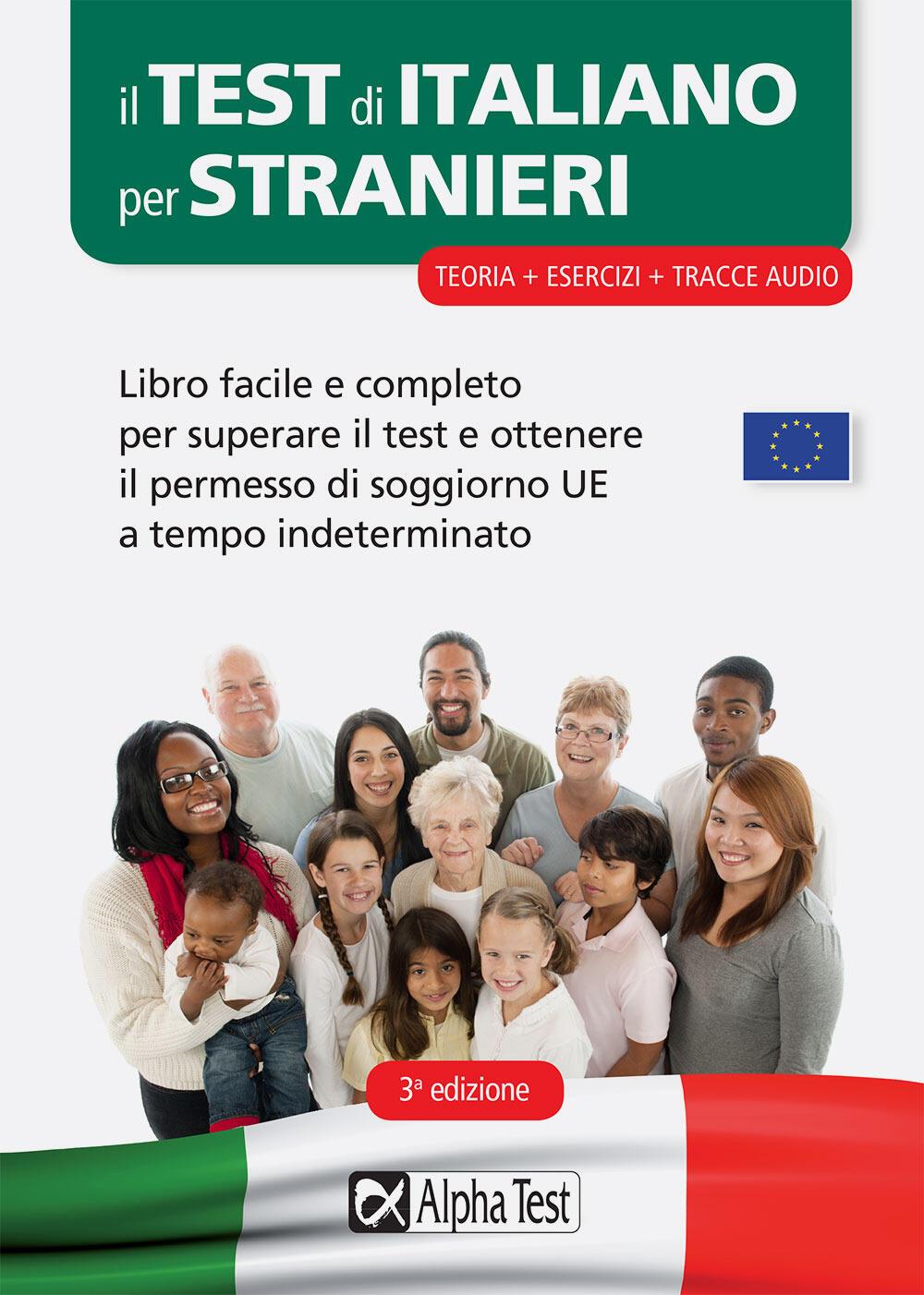 Il test di italiano per stranieri. Libro facile e completo per ...