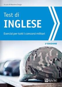 Test di inglese. Esercizi per i concorsi militari