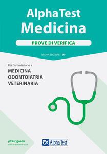Alpha Test. Medicina, odontoiatria, veterinaria. Prove di verifica - Stefano Bertocchi,Renato Sironi,Valeria Balboni - copertina