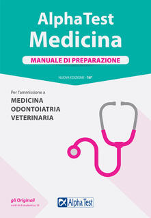 Atomicabionda-ilfilm.it Alpha Test. Medicina, odontoiatria, veterinaria. Manuale di preparazione Image