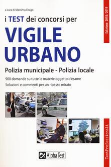 Lpgcsostenible.es I test dei concorsi per vigile urbano. Polizia municipale-polizia locale. Eserciziario Image