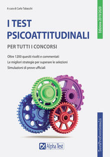 I test psicoattitudinali per tutti i concorsi.pdf