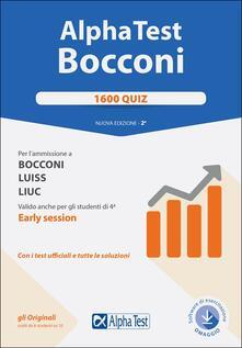 Associazionelabirinto.it Alpha Test. Bocconi. 1600 quiz. Per l'ammissione a Bocconi, Luiss, Liuc. Valido anche per gli studenti di 4ª early session. Con software di simulazione Image