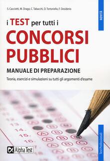 Ipabsantonioabatetrino.it I test per tutti i concorsi pubblici. Manuale di preparazione Image