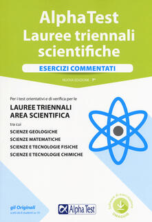 Ipabsantonioabatetrino.it Alpha Test. Lauree triennali scientifiche. Esercizi commentati. Con software di simulazione Image