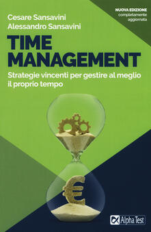 Time management. Strategie vincenti per gestire al meglio il proprio tempo.pdf