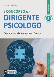 Il concorso per dirigente psicologo. Teoria, esercizi e simulazioni desame. Con software di simulazione.pdf