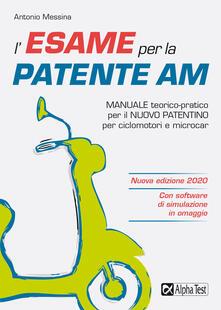 Antondemarirreguera.es L' esame per la patente AM. Manuale teorico-pratico per il nuovo patentino per ciclomotori e microcar. Con software di simulazione Image