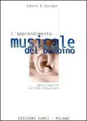 L' apprendimento musicale del bambino dalla nascita all'età prescolare