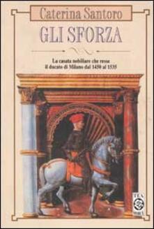 Daddyswing.es Gli Sforza. La casata nobiliare che resse il Ducato di Milano dal 1450 al 1535 Image