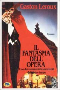 Il fantasma dell'Opera - Gaston Leroux - copertina