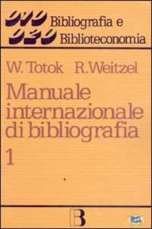 Equilibrifestival.it Manuale internazionale di bibliografia. Vol. 1: Opere generali. Image