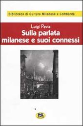 Sulla parlata milanese e suoi connessi [1928]